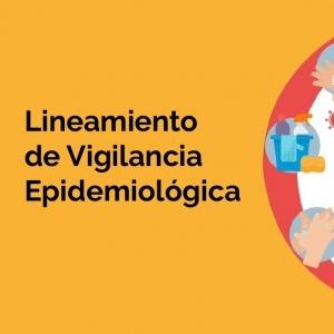Lineamiento de Vigilancia Epidemiológica